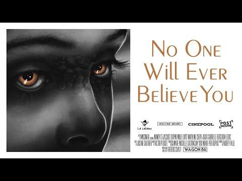 Court-métrage   No One Will Ever Believe You de Wagon 86