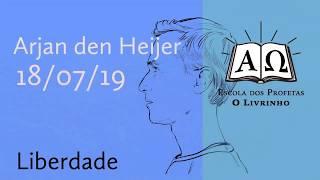 Liberdade   Arjan den Heijer (18/07/19)