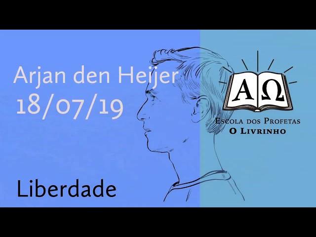 Liberdade | Arjan den Heijer (18/07/19)