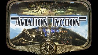 Aviation Tycoon Preview [GAMING TREND]