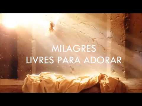 MILAGRES - LIVRES (LETRA)