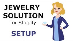 How to Setup your Jewelry Business on Shopify