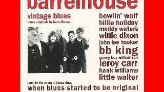 Barrelhouse - Vintage Blues - 2010 - Comeback Baby -Dimitris Lesini Blues