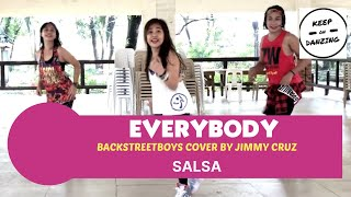 BACKSTREETBOY'S EVERYBODY (SALSA VERSION) COVER BY JIMMY CRUZ) |SALSA |ZUMBA |KEEP ON DANZING (KOD)