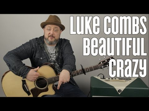"How to Play ""Beautiful Crazy"" by Luke Combs on Guitar – Easy Acoustic Songs"