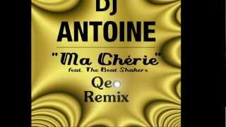 DJ Antoine feat. The Beat Shakers - Ma Chérie (Qeo Remix)