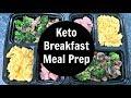 Keto Breakfast Meal Prep | Low Carb Breakfast Ideas