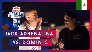 JACK ADRENALINA vs DOMINIC - Octavos Final Nacional Mexico 2019