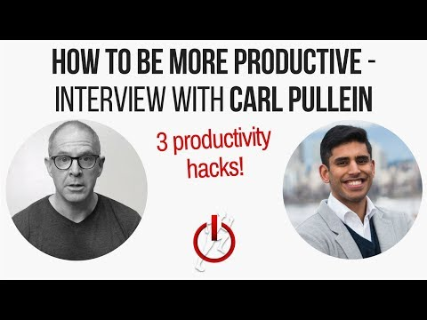 How To Be More Productive After School | 3 Productivity Hacks | Interview with Carl Pullein