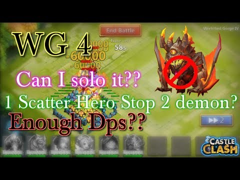 Castle Clash - WG4 Solo Without Ghoulem??_ Can One Scatter Hero Stop 2 Demon??_ Can I Solo It NOW?