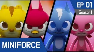 MINIFORCE Season1 Ep.1: New Heroes