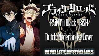 black-clover-opening-2-paint-it-black-dutch-nederlandse-cover-mrdutchfandubs