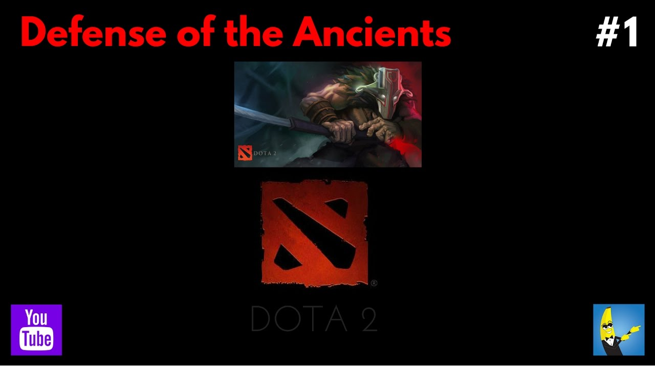 defense of the ancients 1 dota 2 gameplay youtube