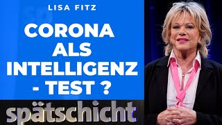 "Lisa Fitz: ""Ist Corona ein Intelligenztest?"""