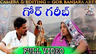 Gambar cover గోర్ గరీబ్-1 // GOR GARIB-1//BANJARA MOVIE GARIB NEW VIDEO BY STAR TV BANJARA