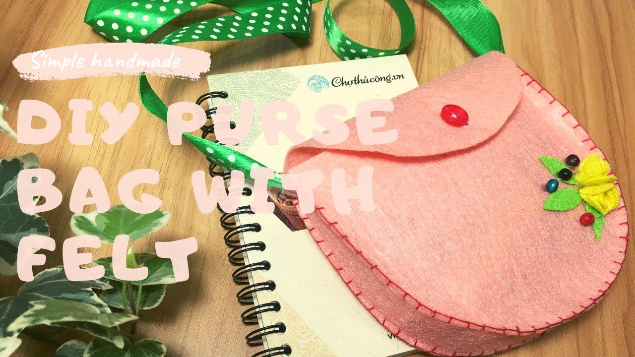Hướng dẫn làm túi nỉ handmade | DIY FELT PURSE BAG