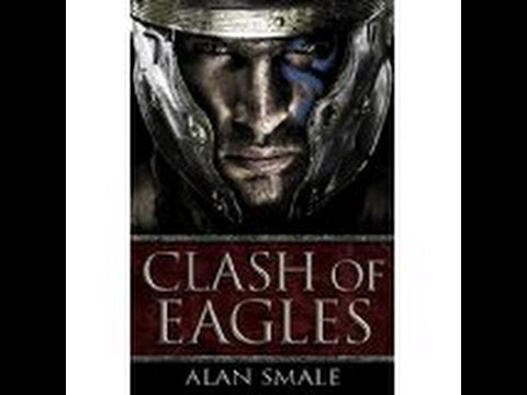 Review || Clash of Eagles by Alan Smale