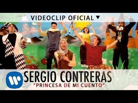 Sergio Contreras - Princesa De Mi Cuento (Videoclip Oficial)