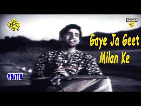gaye-ja-geet-milan-ke--mukesh_(mela(1948))_with-geet-mahal-jhanka