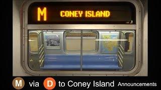 ᴴᴰ R160 - Original Brown M Train Announcement to Coney Island - Via West End / D LIne