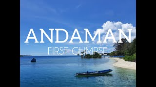 The First Glimpse | Andaman | Part-01 | HillTrotters | 2021