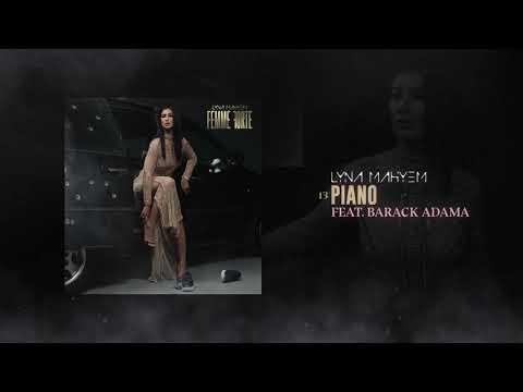 Youtube: Lyna Mahyem – Piano (feat. Barack Adama) [Audio officiel]