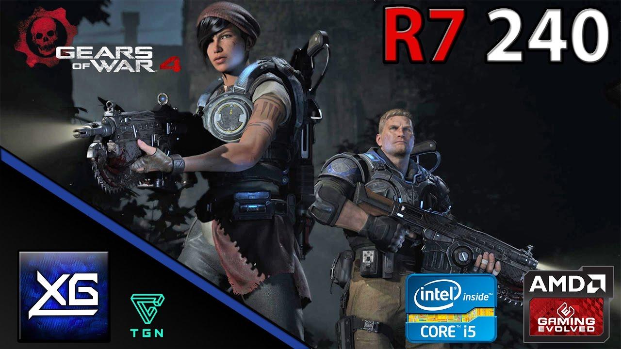 Gears Of War 4 Benchmark On AMD Radeon R7 240 2GB DDR3 | 720p | MIX | FPS -  TEST