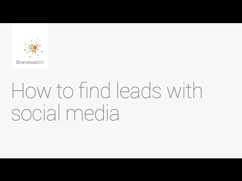 How to Find Relevant Leads with Social Media #brandwatchtips