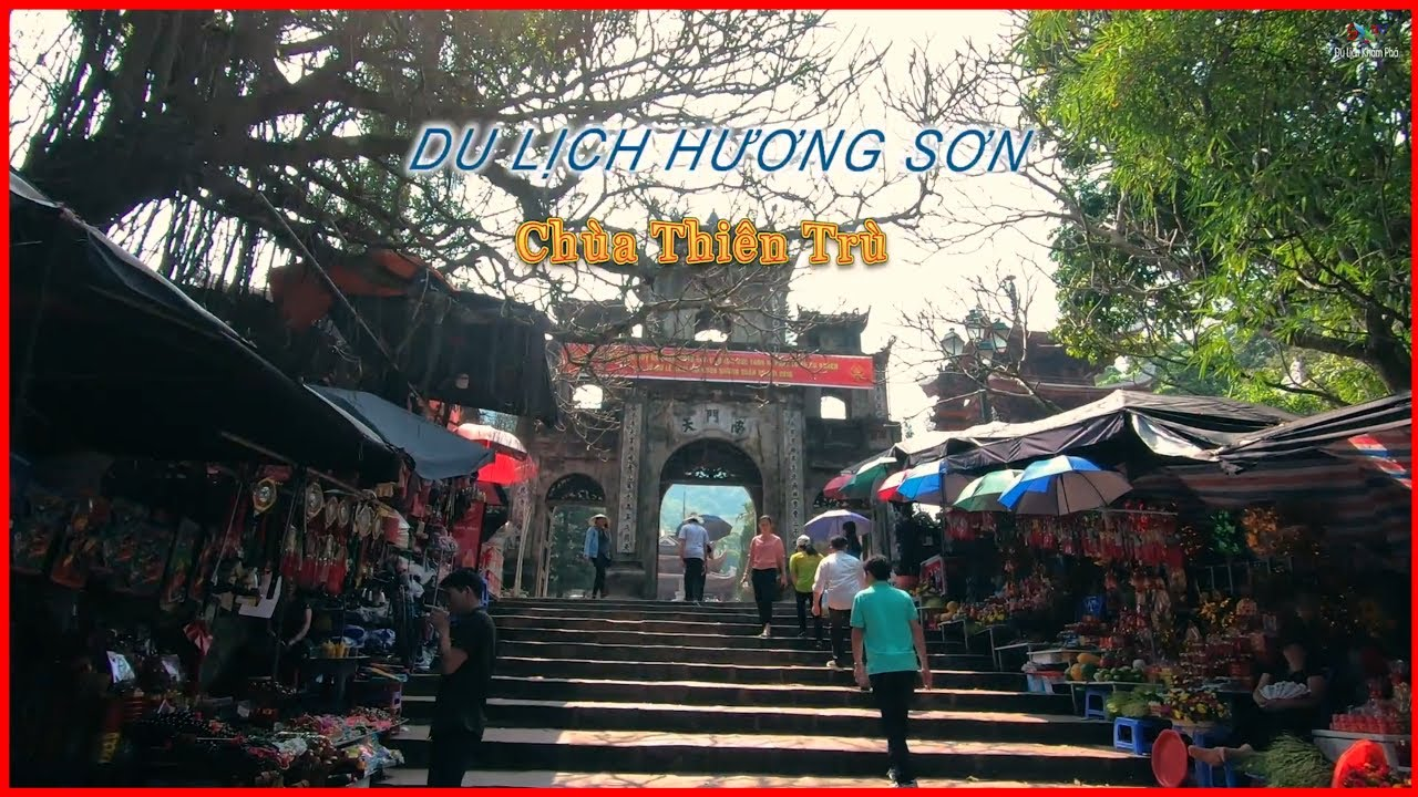 Chùa Thiên Trù – Danh Thắng Hương Sơn
