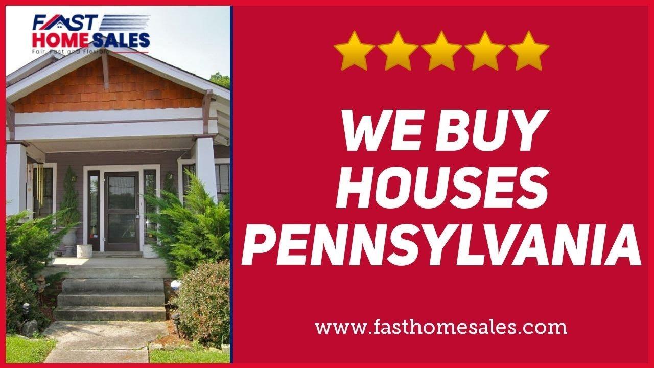 We Buy Houses Pennsylvania - CALL 833-814-7355