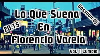 Lo Que Suena En Florencio Varela VOL.1