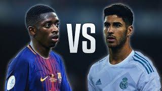 Ousmane Dembele vs Marco Asensio - Skills & Goals 2017/18 HD