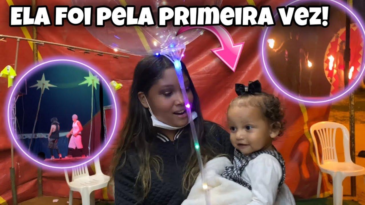 PRIMEIRA VEZ DELA AO CIRCO!! Ela amou 🥰