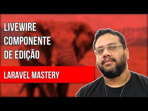 Vídeo no Youtube: Laravel Mastery - Aula 207 | Livewire: Componente de Edição #laravel #livewire