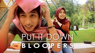 bloopers put it down