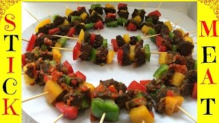 How to Make Stick Meat   Nigerian Stick Meat   Small chops