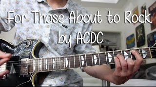 "How to Play ""For Those About to Rock (We Salute You)"" by ACDC on Guitar"