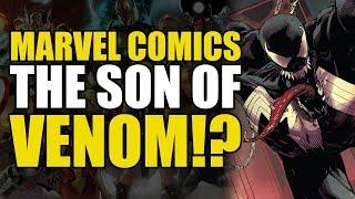 The Son Of Venom!? (Venom Vol 3: The Abyss)