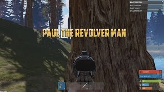 Rust | PAUL THE REVOLVER MAN