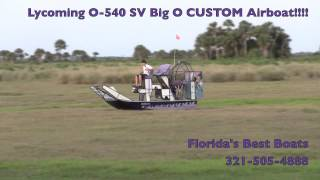 Lycoming O-540 Big O Custom Airboat!!