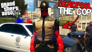 DEADPOOL becomes a COP in GTA 5
