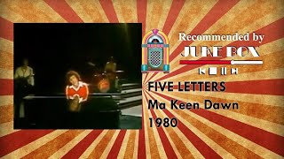 Five Letters - Ma Keen Dawn 1980
