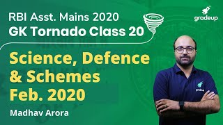 GK Tornado for RBI Assistant Mains 2020 Special | Science, Defence & Schemes