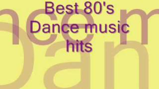 Best 80's Dance Music Hits Part 9
