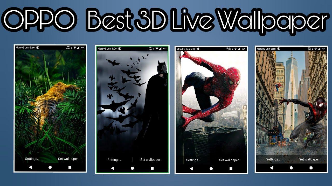 Oppo Best 3d Live Wallpaper Youtube