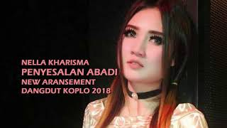 Penyesalan Abadi - Nella Kharisma (Cover) Dangdut Koplo 2018