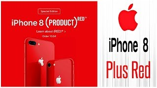 PRODUCT RED iPhone 8 & 8 Plus Coming! Straight Simple