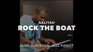 Aaliyah - Rock The Boat (Jazz Piano)