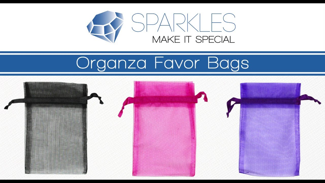 Sparkles Make It Special Organza Favor Bags - YouTube