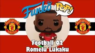 Manchester United football team Romelu Lukaku Funko Pop unboxing (Football 02)